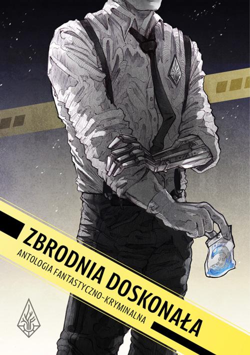 """okładka """"Zbrodnia doskonała"""", Łódź 2020"""